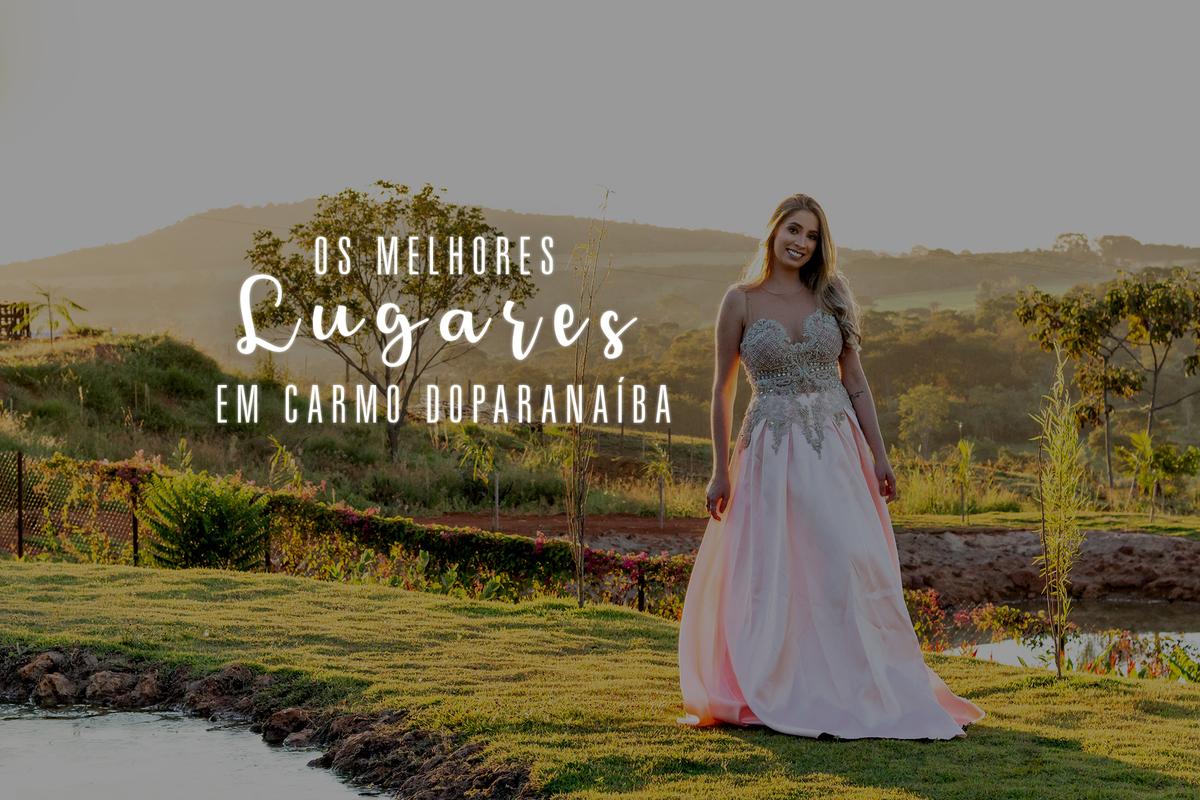 Imagem capa - 5 Lugares Fantásticos para fazer seu ensaio em Carmo do Paranaíba por Lucas Melo