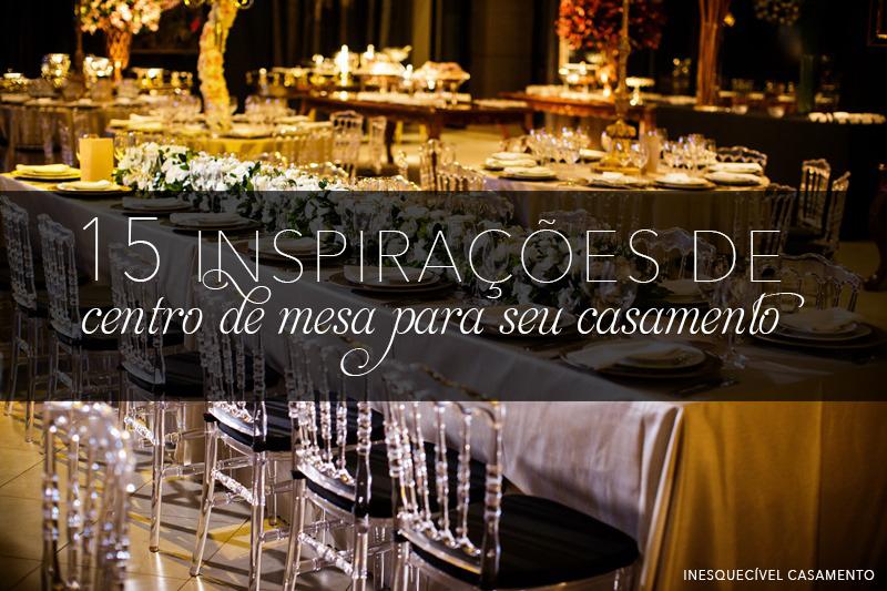 Imagem capa - 15 inspirações de centro de mesa para o seu casamento por CHRISTIAN OLIVEIRA