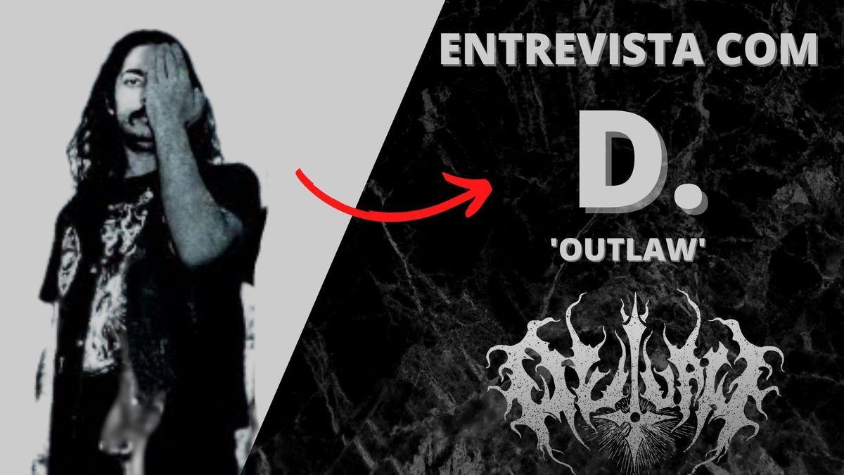 Imagem capa - Entrevista com D, do Outlaw:
