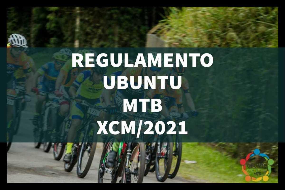 Imagem capa - REGULAMENTO XCM- 2021 por ubuntumtb@hotmail.com