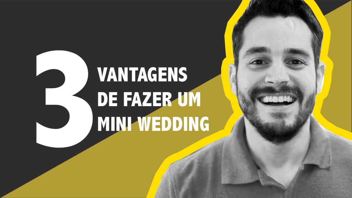 Imagem capa - Mini Wedding: 3 Vantagens de se fazer um casamento mais intimista. por Rafael Acioli