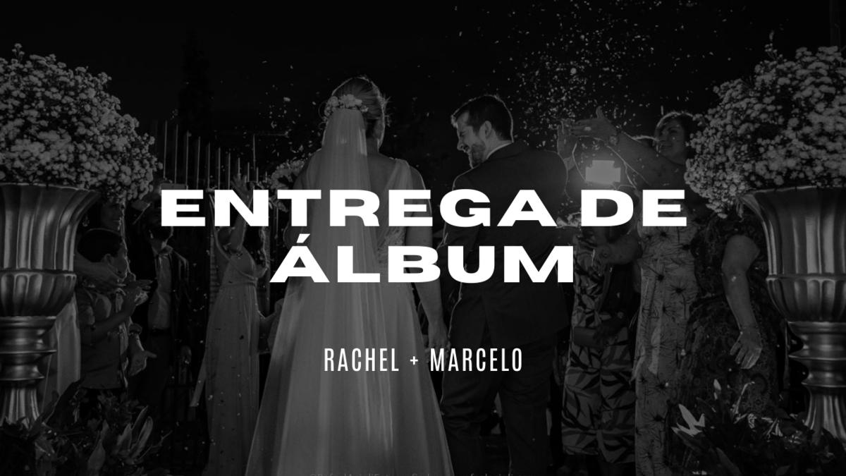 Imagem capa - Entrega de Álbum - Rachel e Marcelo por Rafael Acioli