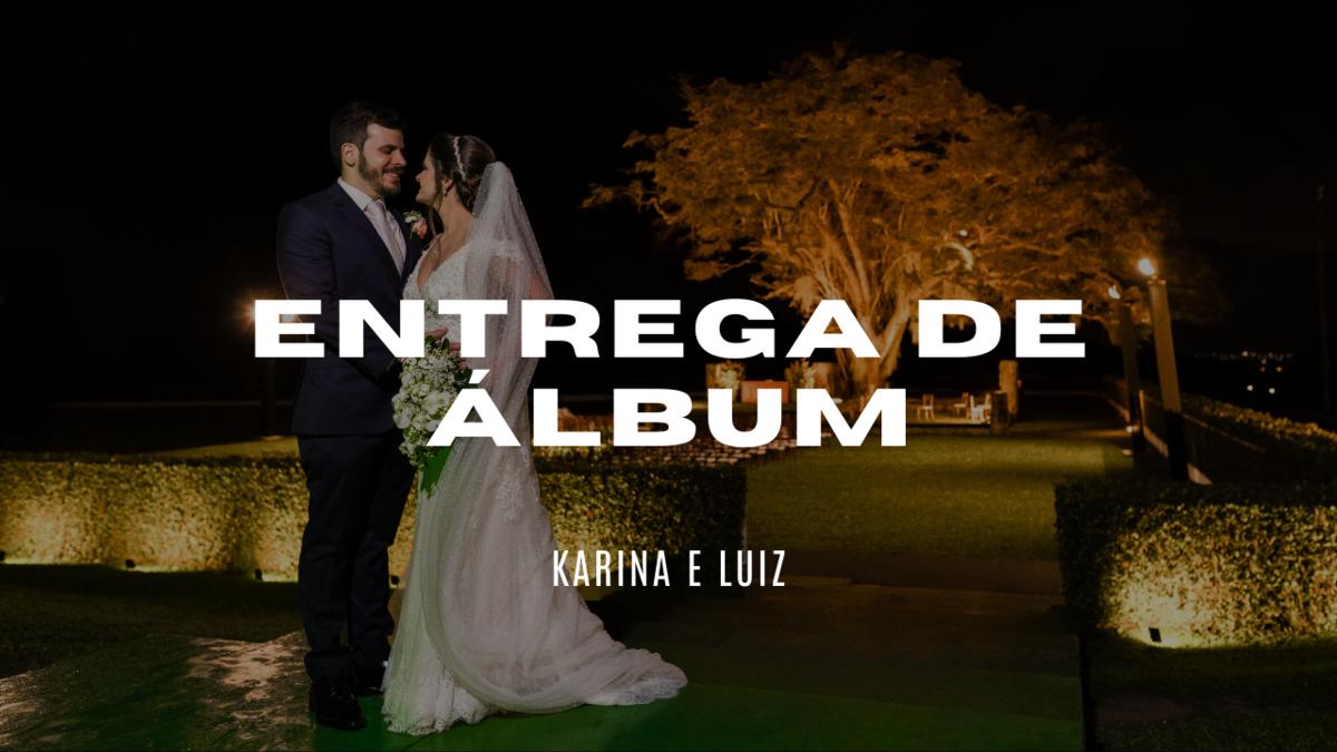 Imagem capa - Entrega de álbum - Karina e Luiz por Rafael Acioli