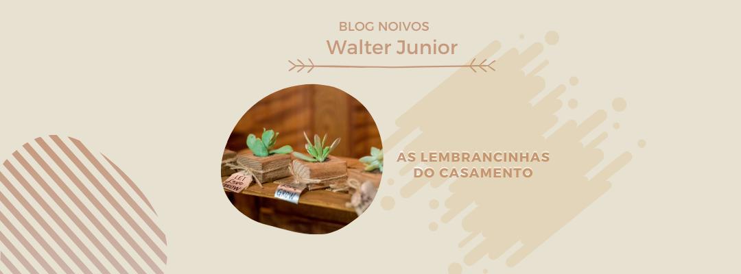 Imagem capa - As lembrancinhas do casamento por Walter Junior