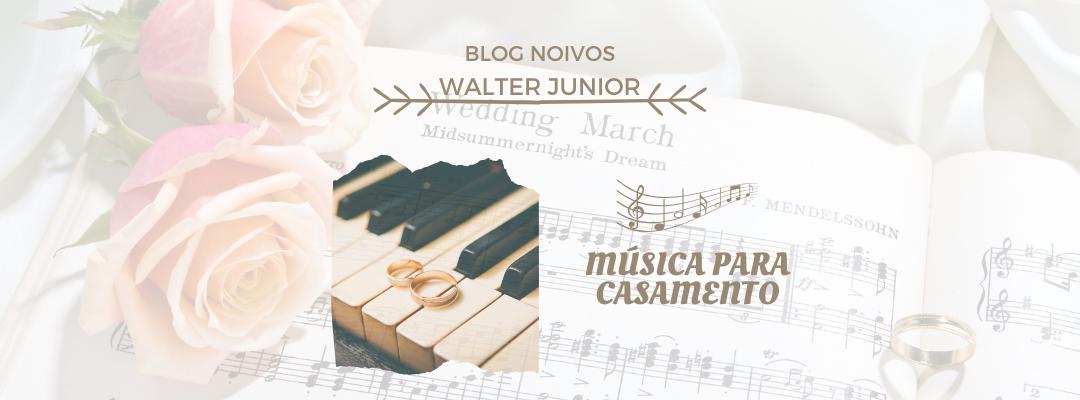 Imagem capa - Música para casamento por Walter Junior
