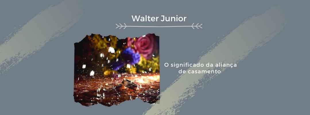 Imagem capa - O significado da aliança de casamento  por Walter Junior