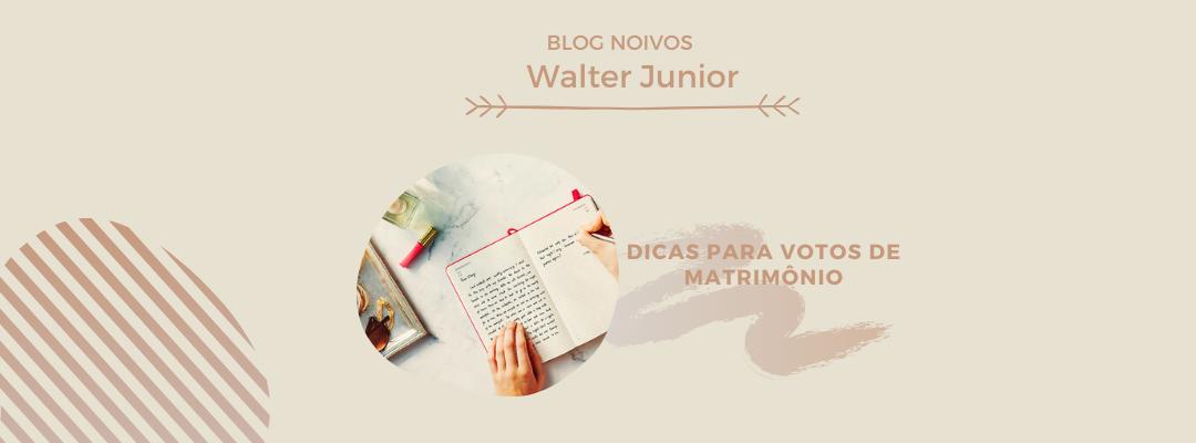 Imagem capa - Dicas para votos de matrimônio por Walter Junior