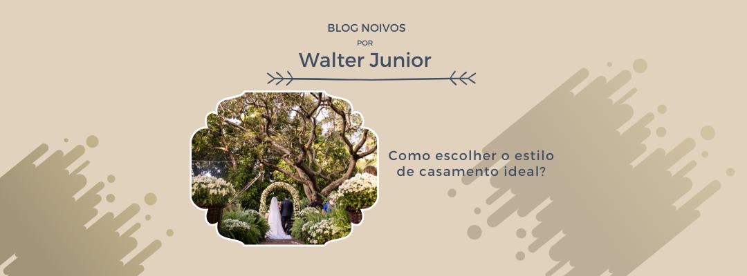 Imagem capa - Como escolher o estilo de casamento ideal?  por Walter Junior