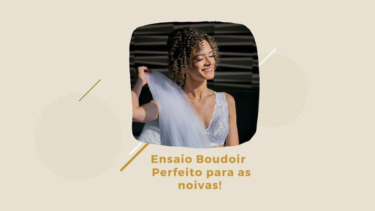 Imagem capa - Ensaio Boudoir – Perfeito para as noivas! por Walter Junior