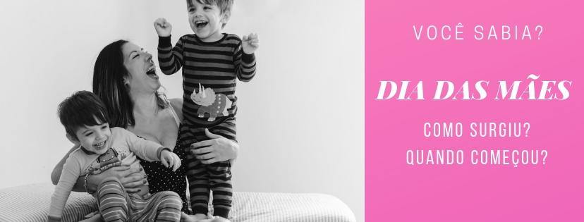 Imagem capa - Dia das Mães - Como surgiu? Quando começou? por CIA P&B - Fotografia