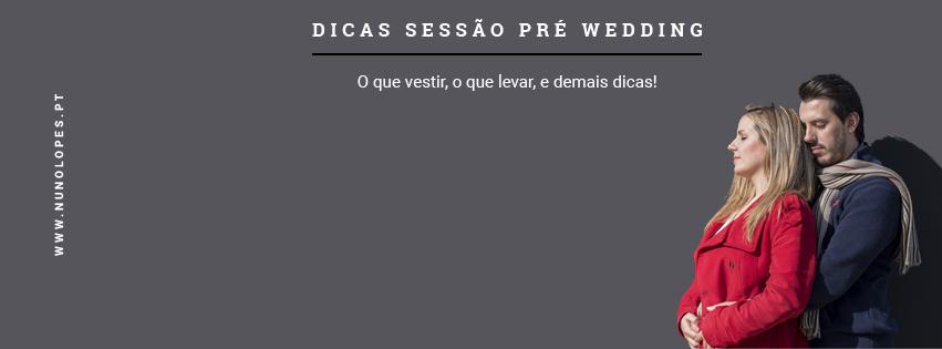 Imagem capa - Dicas para Sessões Pré Casamento  por Nuno Lopes Photography