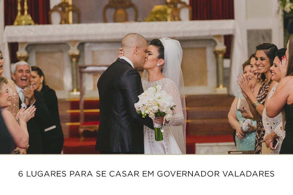 Imagem capa - 6 lugares para se casar em Governador Valadares por Josie Nader