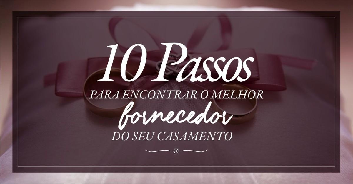 Imagem capa - 10 PASSOS PARA ENCONTRAR O MELHOR FORNECEDOR DE SEU CASAMENTO por Heber Oliveira