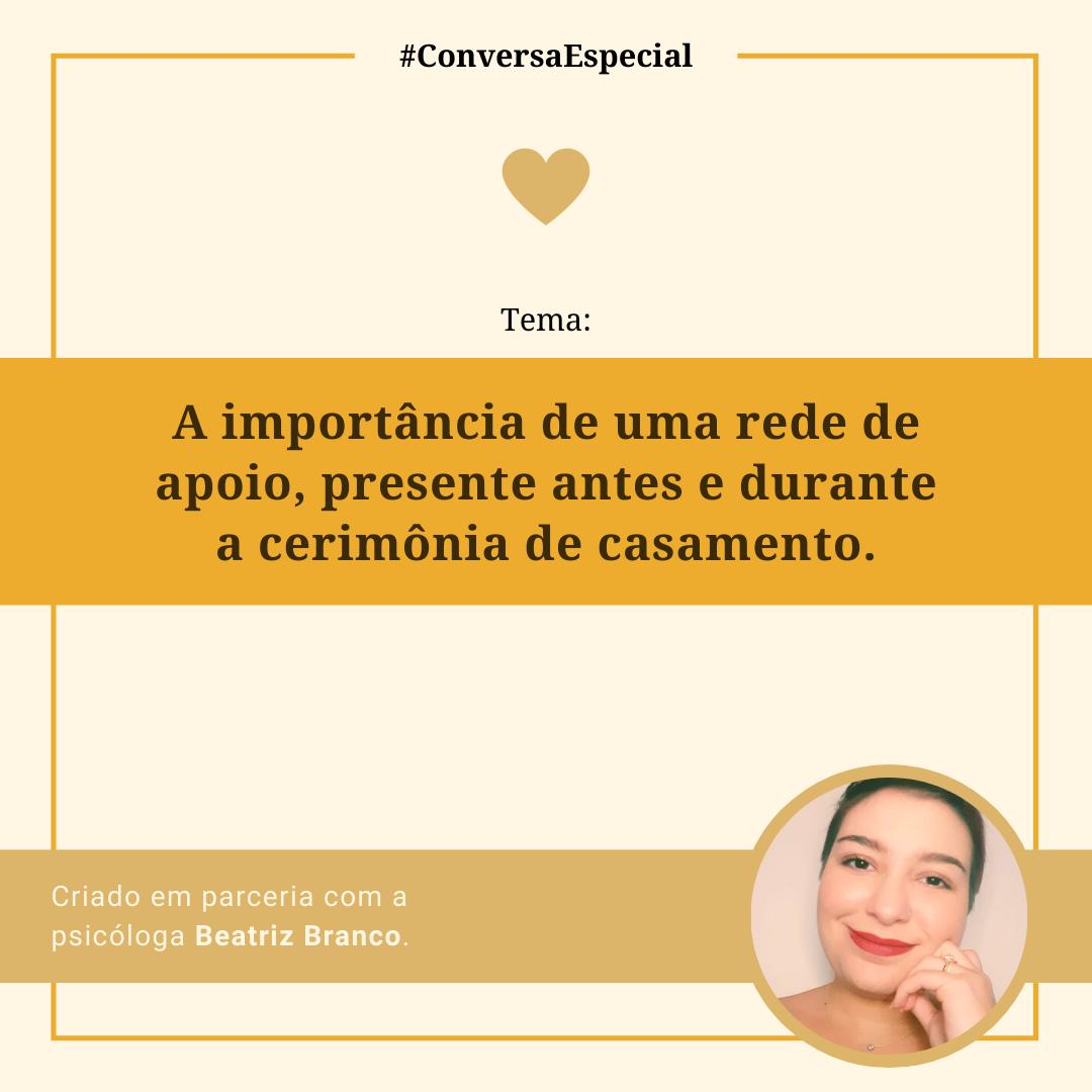 Imagem capa - #ConversaEspecial - A importância de uma rede de apoio, presente antes e durante a cerimônia de casamento por Marcelo Renda