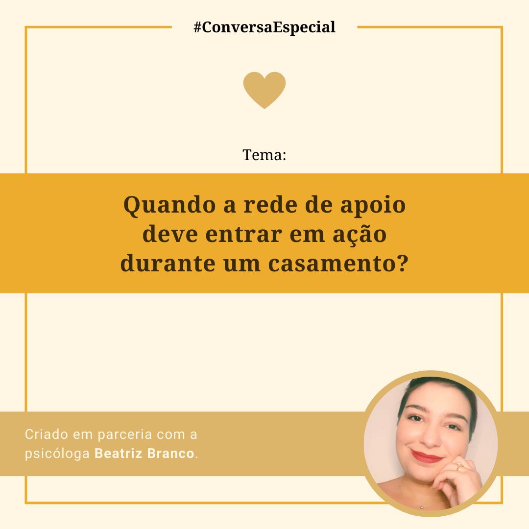 Imagem capa - #ConversaEspecial - Quando a rede de apoio deve entrar em ação durante um casamento? por Marcelo Renda