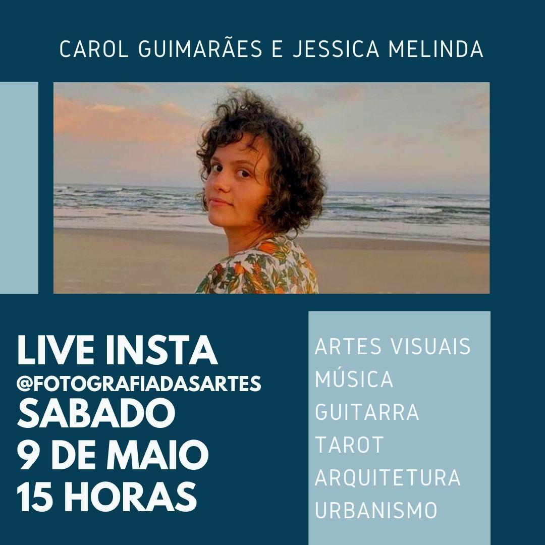 Imagem capa - LIVE INSTA COM CAROL GUIMARÃES por Jessica Melinda