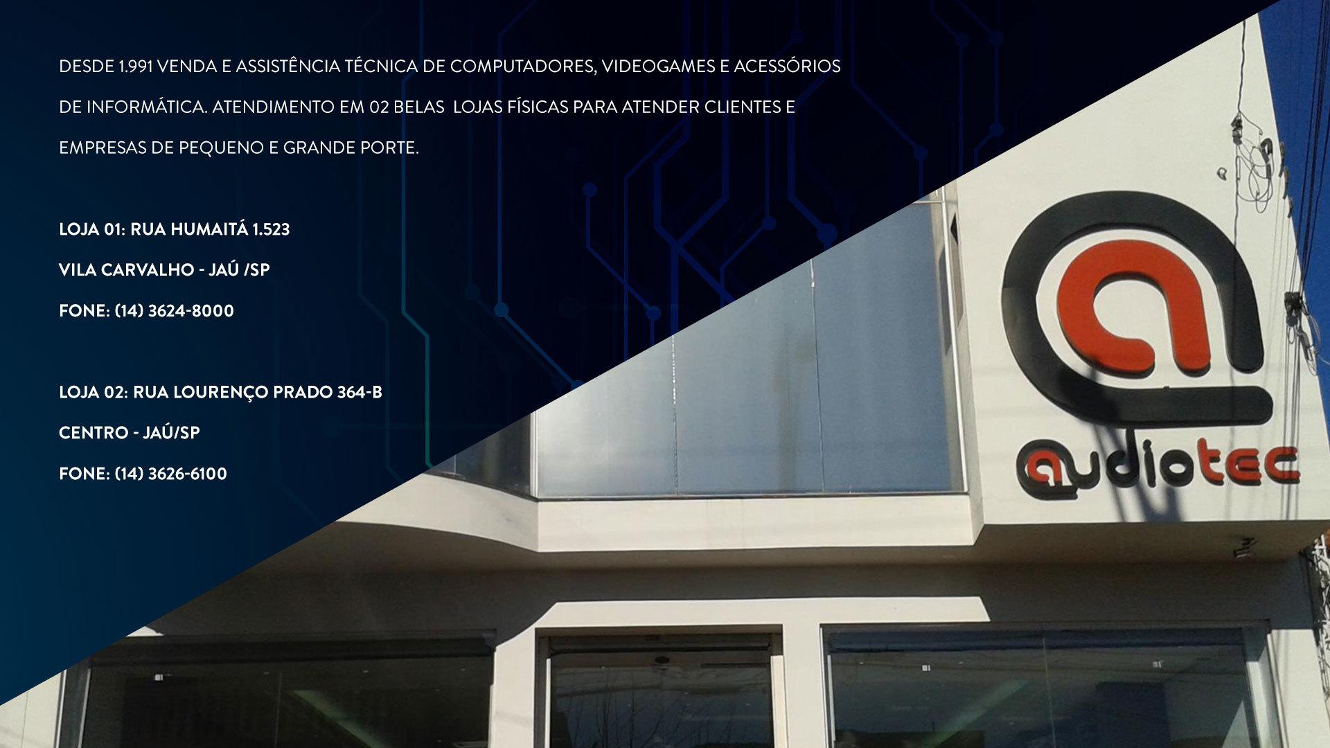 Sobre Audiotec computadores - Jaú e região