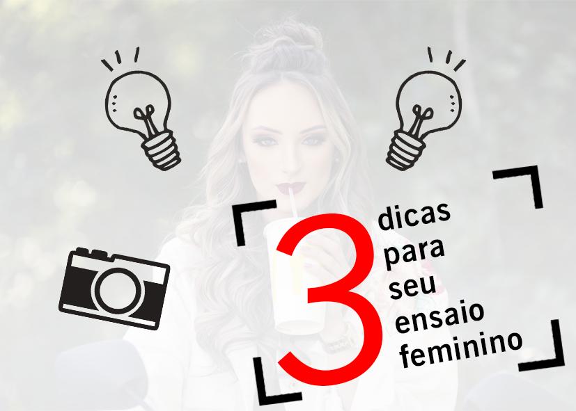 Imagem capa - 3 Dicas para seu ensaio ficar Lindo por Yuri Silva da Silva