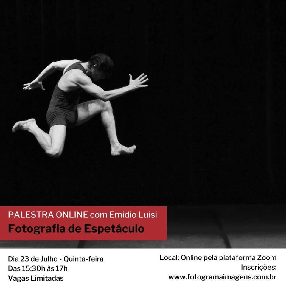 Imagem capa - Palestra on-line com Emidio Luisi - Fotografando Espetáculos por gilson lorenti