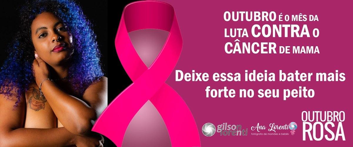 Imagem capa - Outubro Rosa 2019 - campanhas e fotografia por gilson lorenti