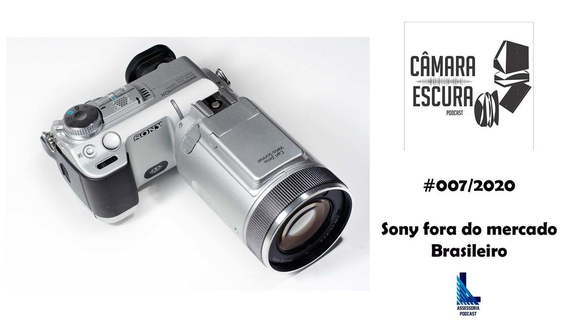 Imagem capa - PODCAST CÂMARA ESCURA 007/20 - Sony deixando o Brasil e o mercado de câmeras nacional por gilson lorenti