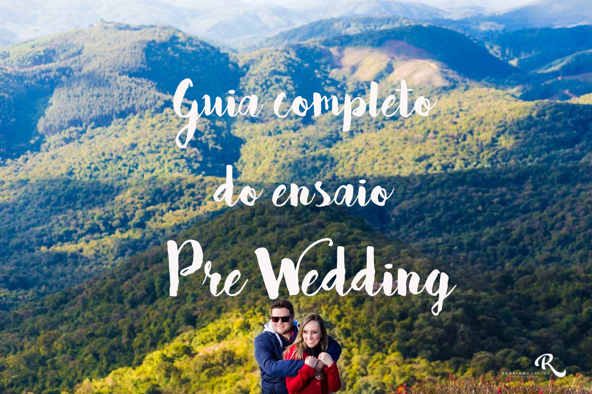 Imagem capa - Guia Completo do Ensaio Pré Wedding - Rodrigo Moreira Fotografia por Rodrigo Moreira Fotografia