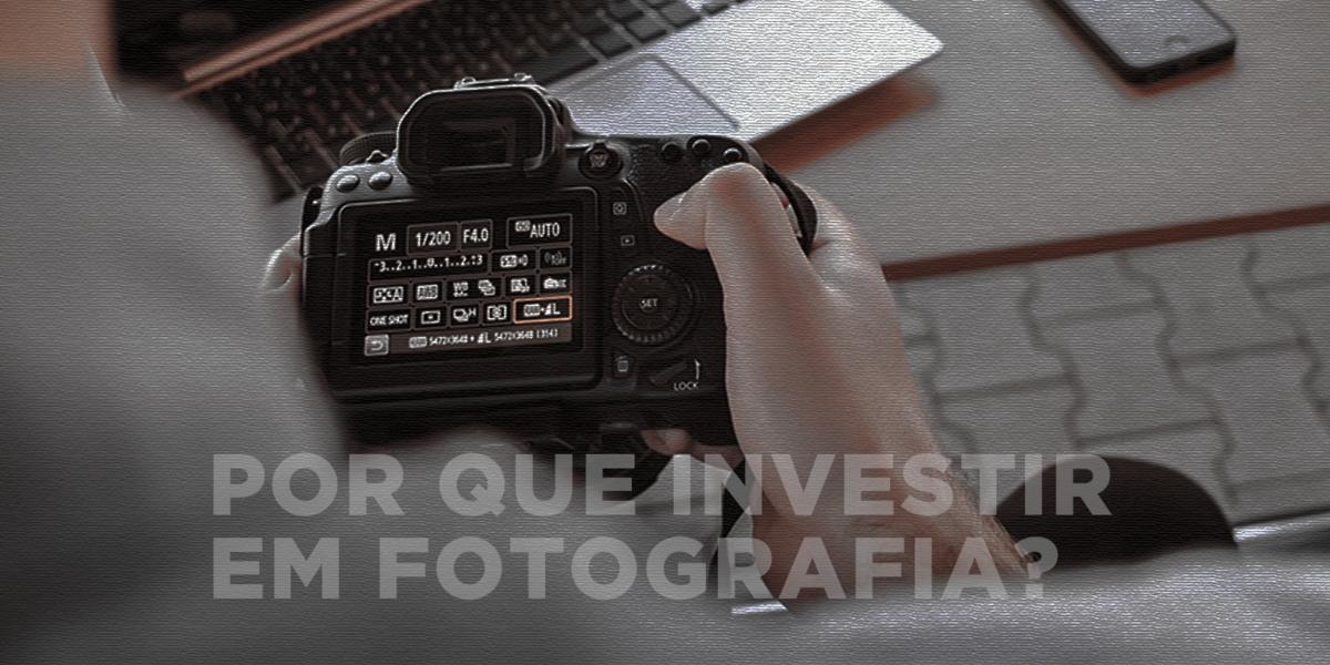 Imagem capa - POR QUE INVESTIR EM FOTOGRAFIA? por AGÊNCIA BANG