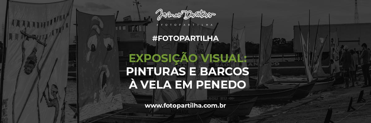 Imagem capa - Unindo Arte e Tradição: Exposição de Barcos à Vela em Penedo - AL por James Dantas Costa