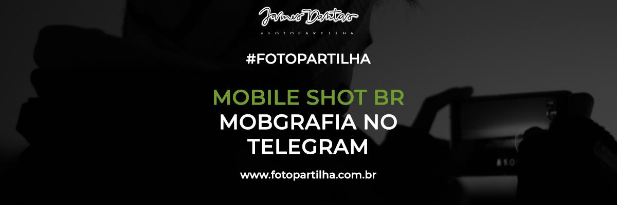 Imagem capa - Conheça o Mobile Shot BR - O Maior Grupo Sobre Mobgrafia do Brasil no Telegram por James Dantas Costa