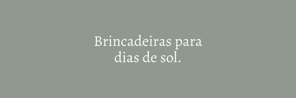 Imagem capa - 10 BRINCADEIRAS PARA DIAS DE SOL por Marcela Rosa