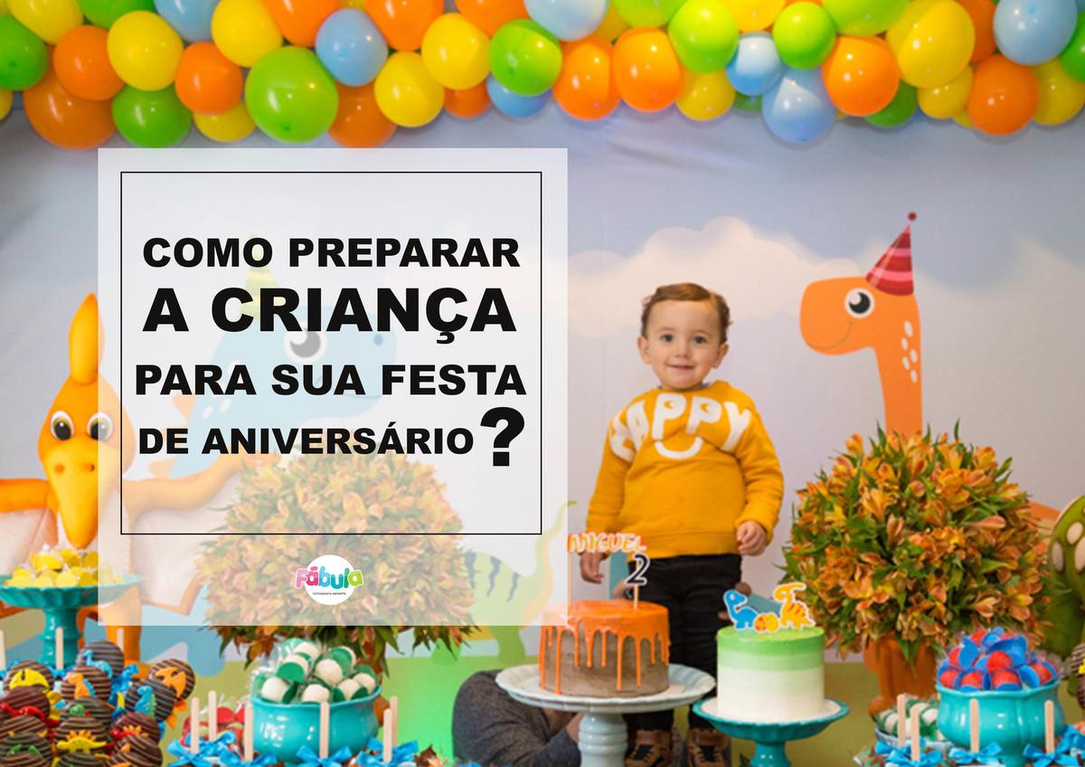 Imagem capa - DICAS DE COMO PREPARAR A CRIANÇA PARA SUA FESTA DE ANIVERSÁRIO por Fernanda Fernandes Teske