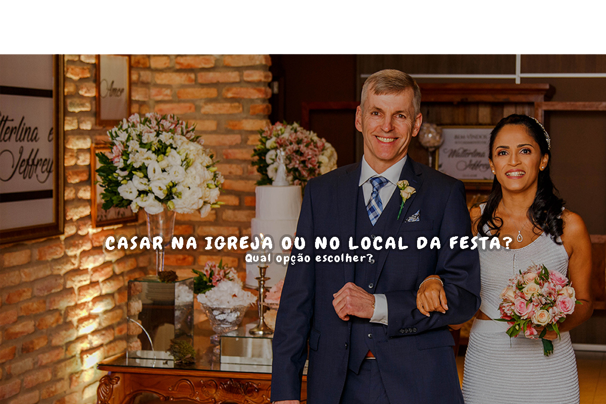 Imagem capa - Qual melhor: casar na igreja ou no local da festa? por Jamerson Rodrigues de Melo