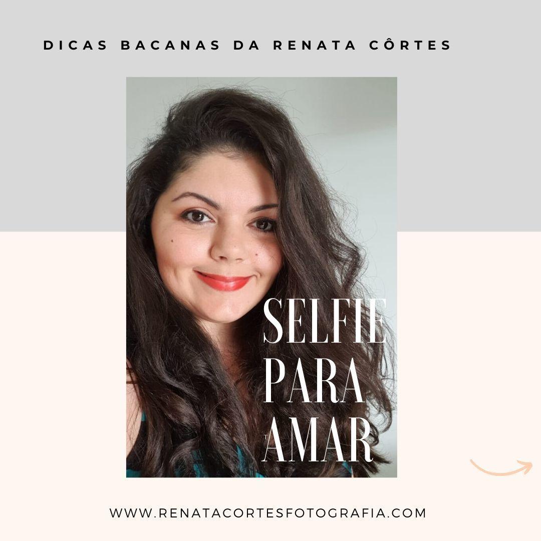 Imagem capa - Selfie para amar por RENATA CORTES DE AZEVEDO FREITAS