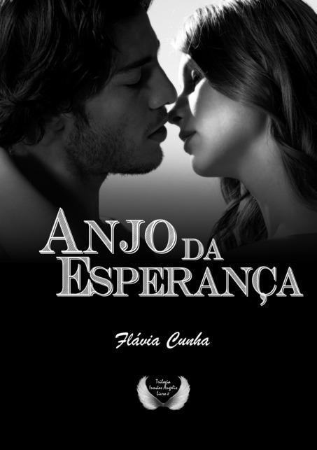 Imagem capa - Anjo da Esperança  -   Flávia Cunha por Márcia Mello