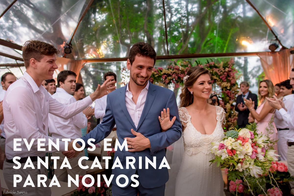 Imagem capa - Eventos em SC que todos os noivos precisam ir por Fabricio Sousa