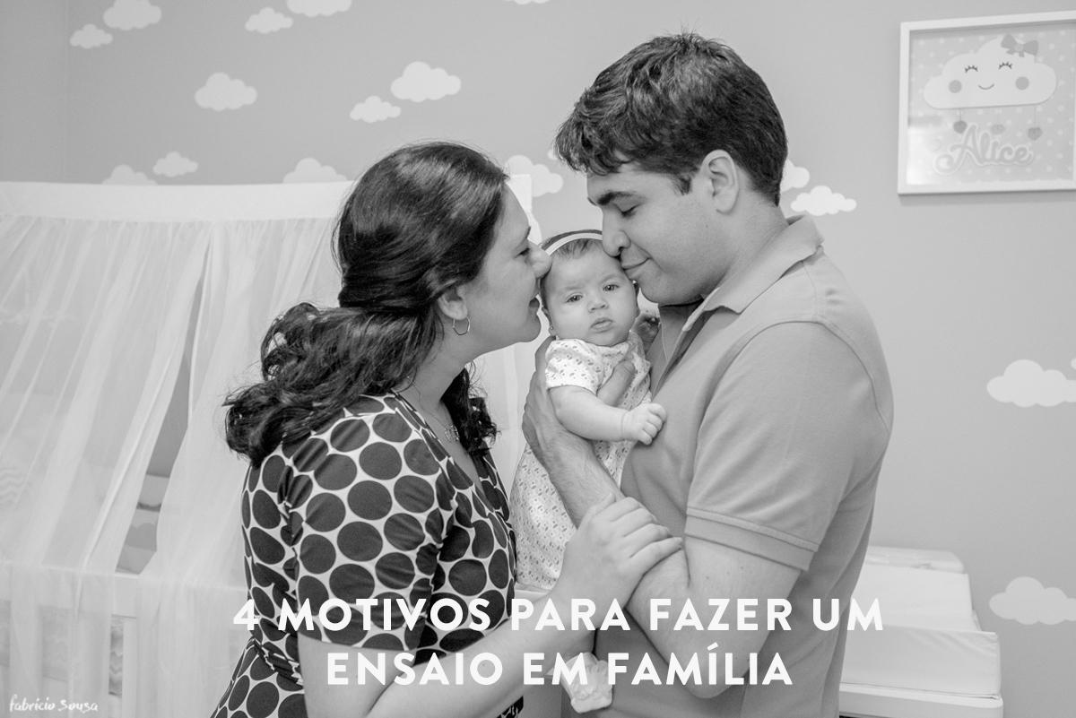 Imagem capa - 4 motivos para fazer um ensaio em família já! por Fabricio Sousa