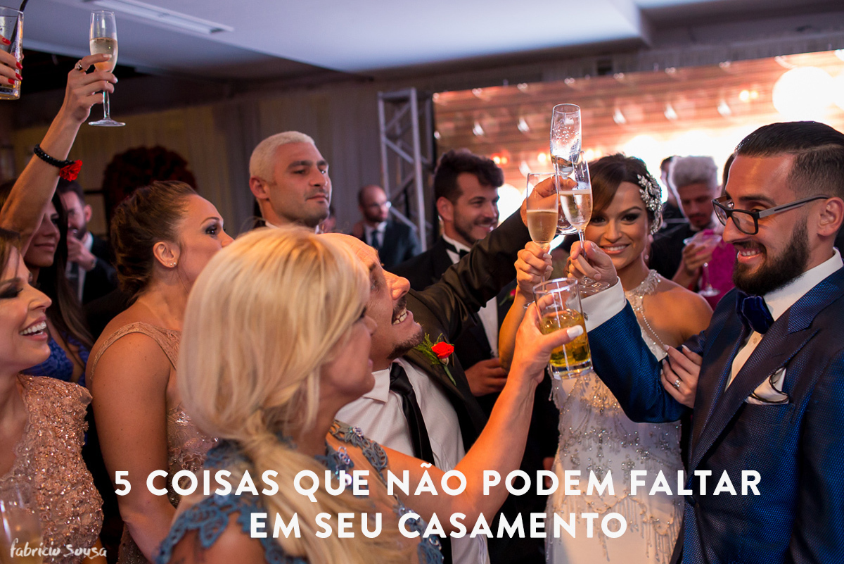 Imagem capa - 5 coisas que não podem faltar em seu casamento por Fabricio Sousa
