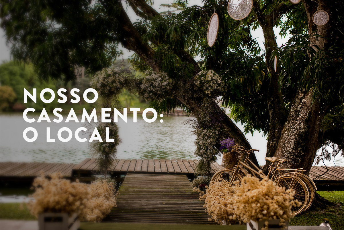 Imagem capa - Nosso casamento: o local por Fabricio Sousa