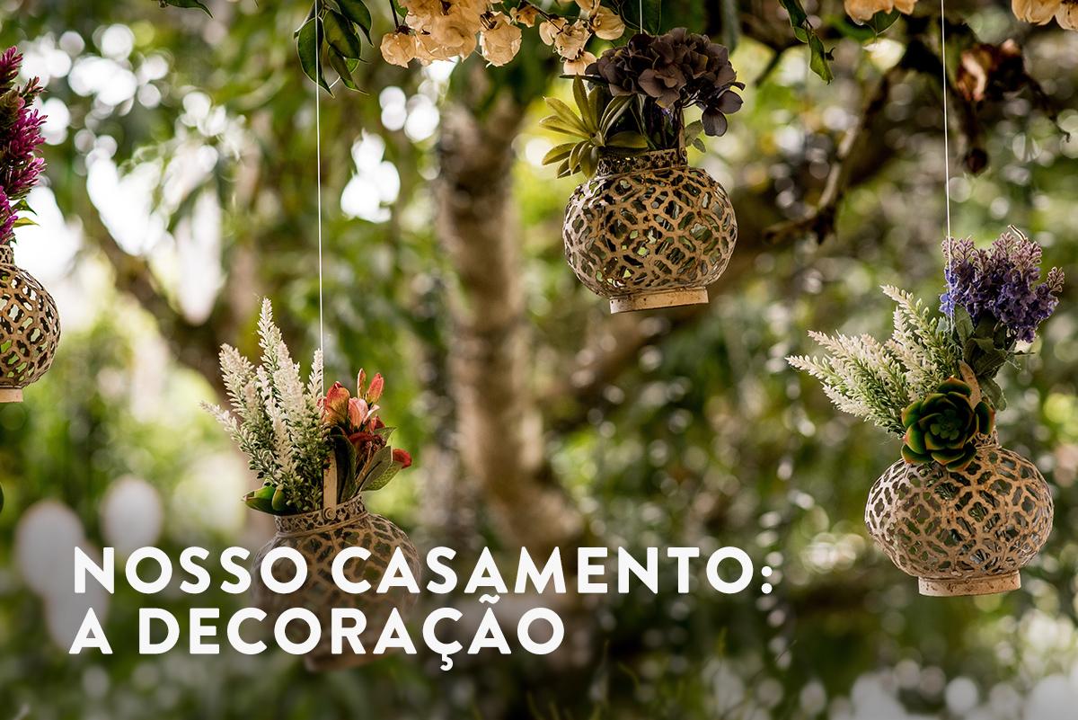 Imagem capa - Nosso casamento: a decoração por Fabricio Sousa