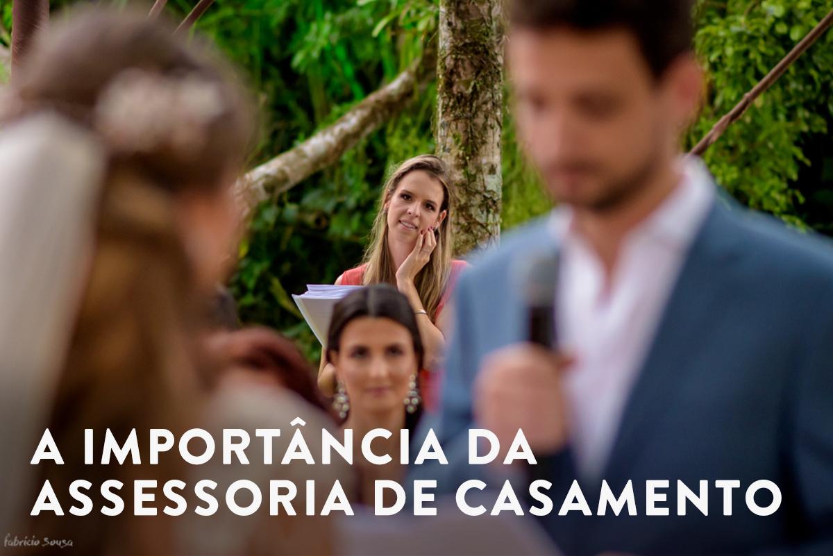 Imagem capa - A importância da assessoria de casamento por Fabricio Sousa