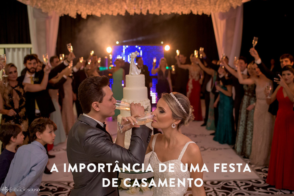 Imagem capa - A importância de uma festa de casamento por Fabricio Sousa
