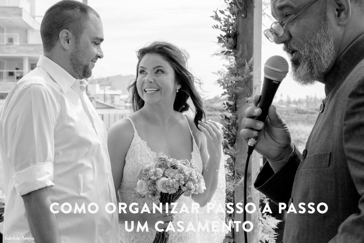 Imagem capa - Como organizar passo a passo um casamento por Fabricio Sousa