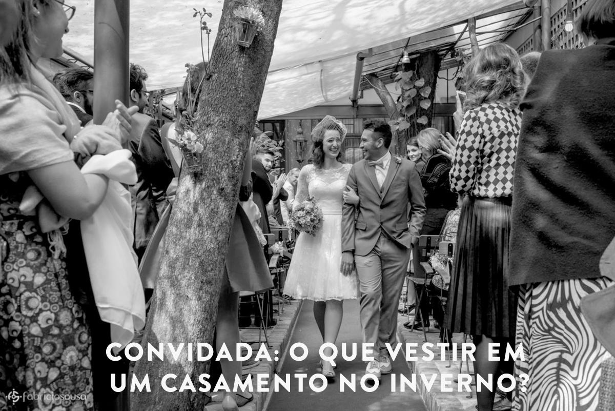 Imagem capa - Convidada: o que vestir em um casamento no inverno? por Fabricio Sousa