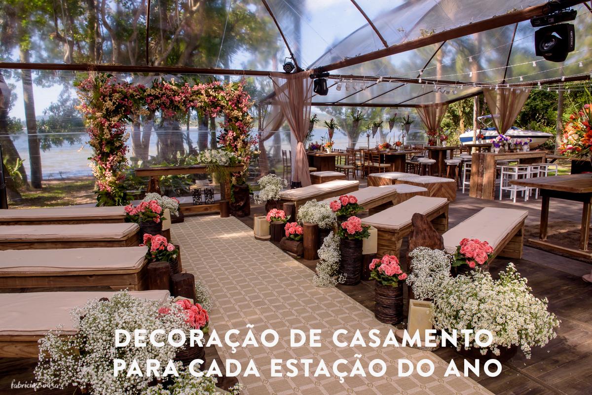 Imagem capa - Decoração de casamento para cada estação do ano por Fabricio Sousa