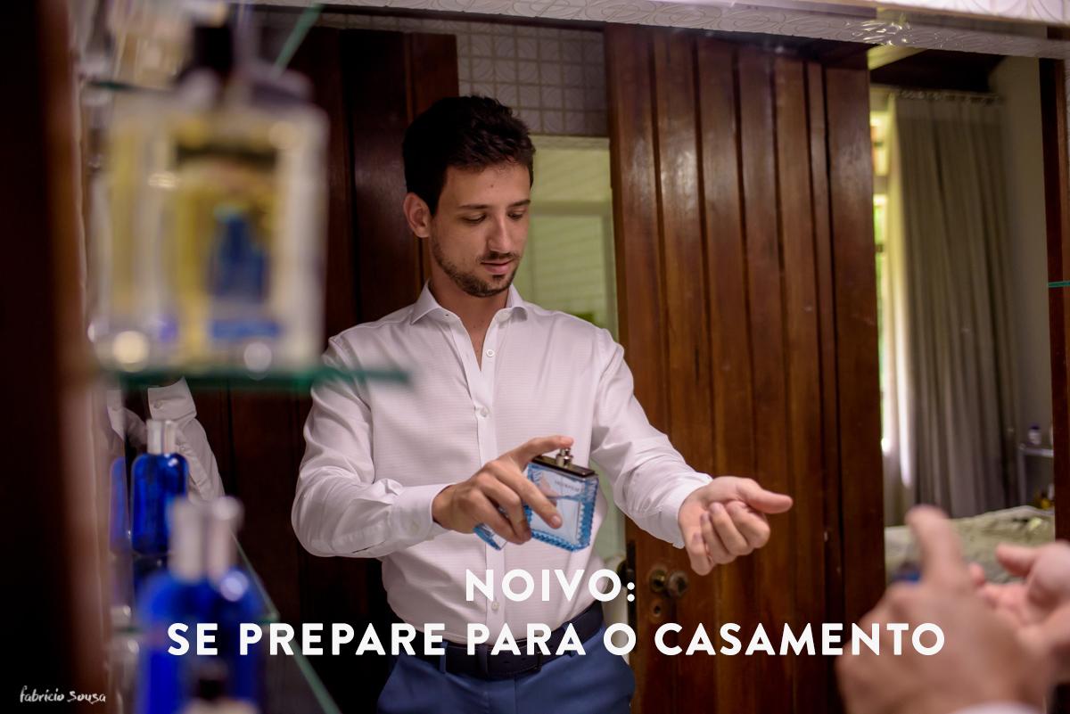 Imagem capa - Noivo: se prepare para o casamento por Fabricio Sousa