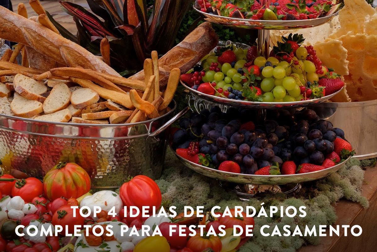 Imagem capa - TOP 4 ideias de cardápios completos para festas de casamento por Fabricio Sousa