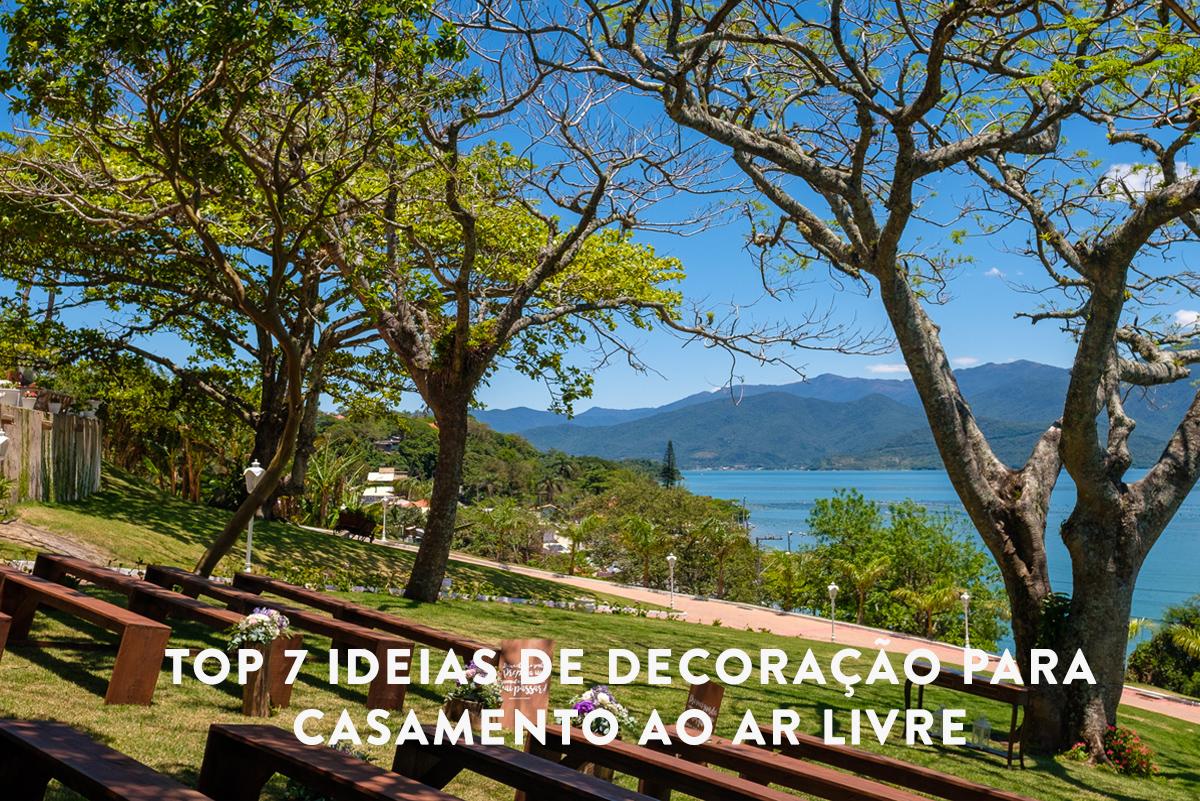 Imagem capa - TOP 7 ideias de decoração para um casamento ao ar livre por Fabricio Sousa