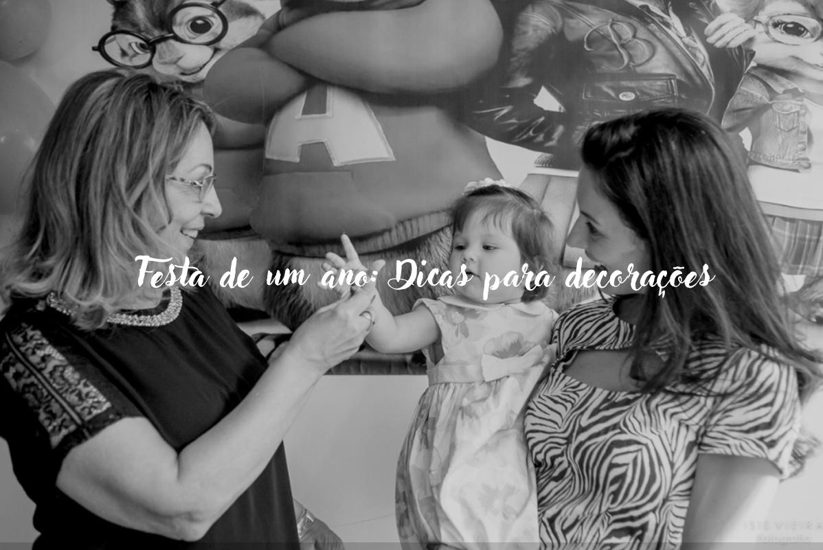 Imagem capa - Festa de 1 ano: dicas para decorações por Isis Vieira Fotografia