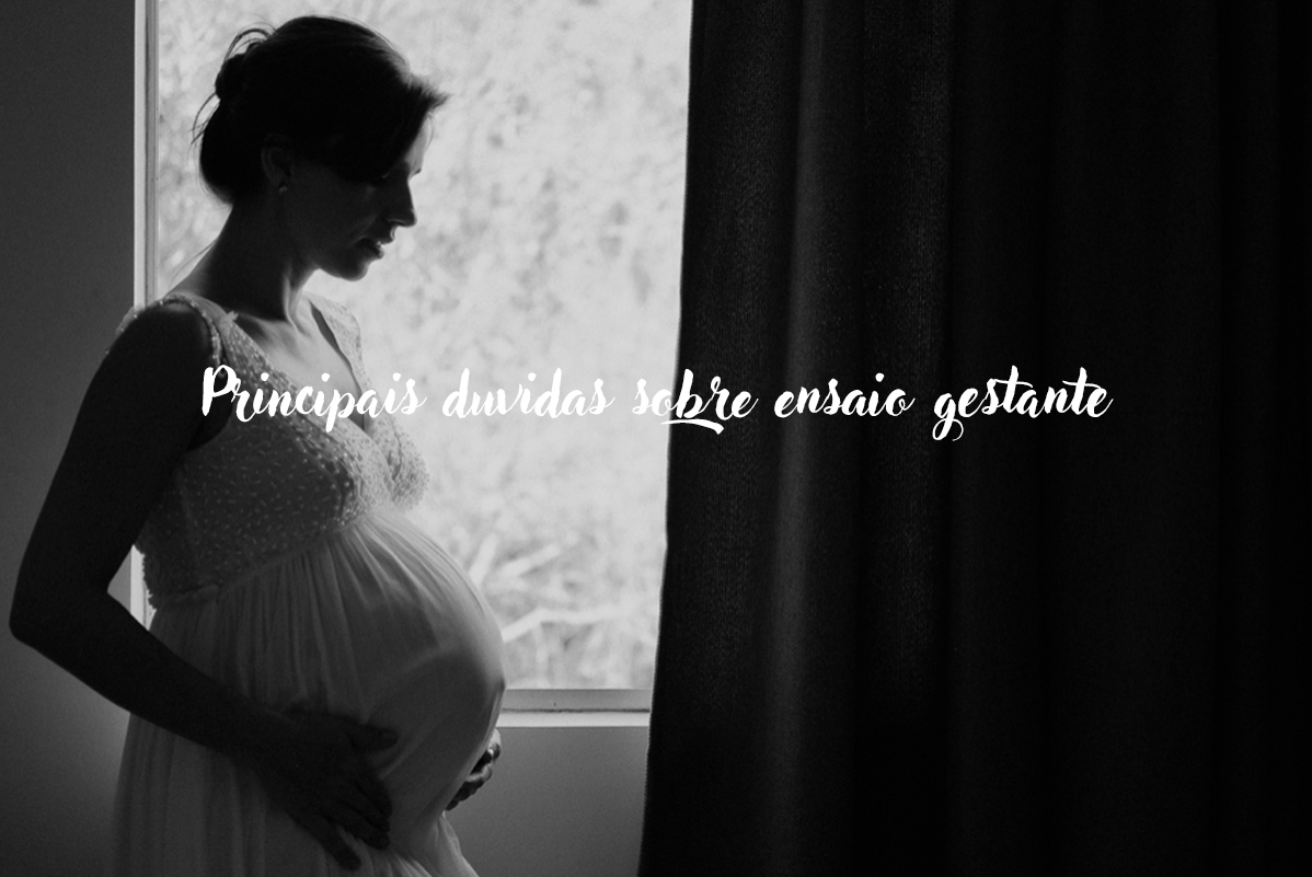 Imagem capa - PRINCIPAIS DÚVIDAS SOBRE ENSAIO GESTANTE por Isis Vieira Fotografia