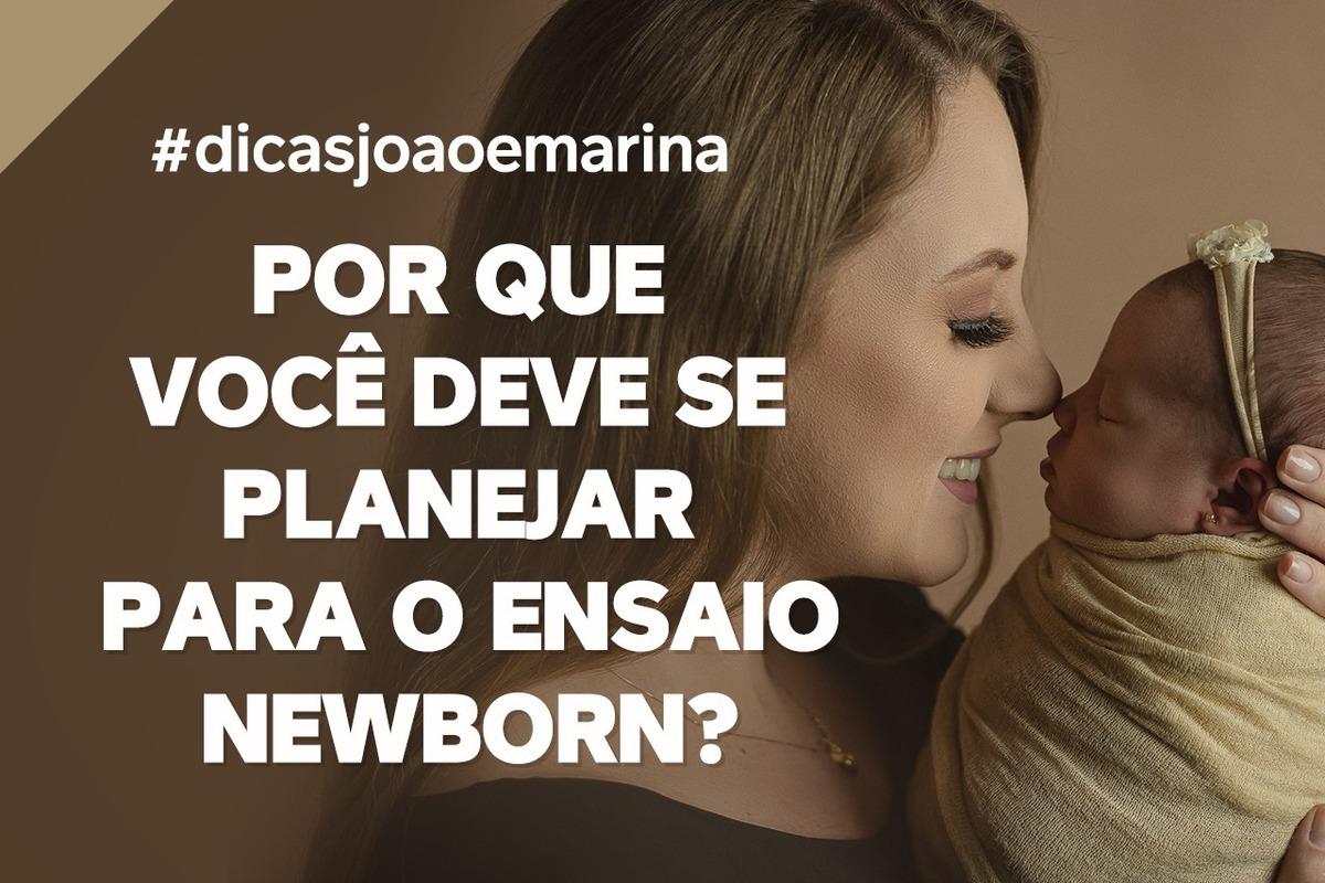 Imagem capa - DICA: Por que você deve se planejar para o ensaio Newborn? por João e Marina Fotografia